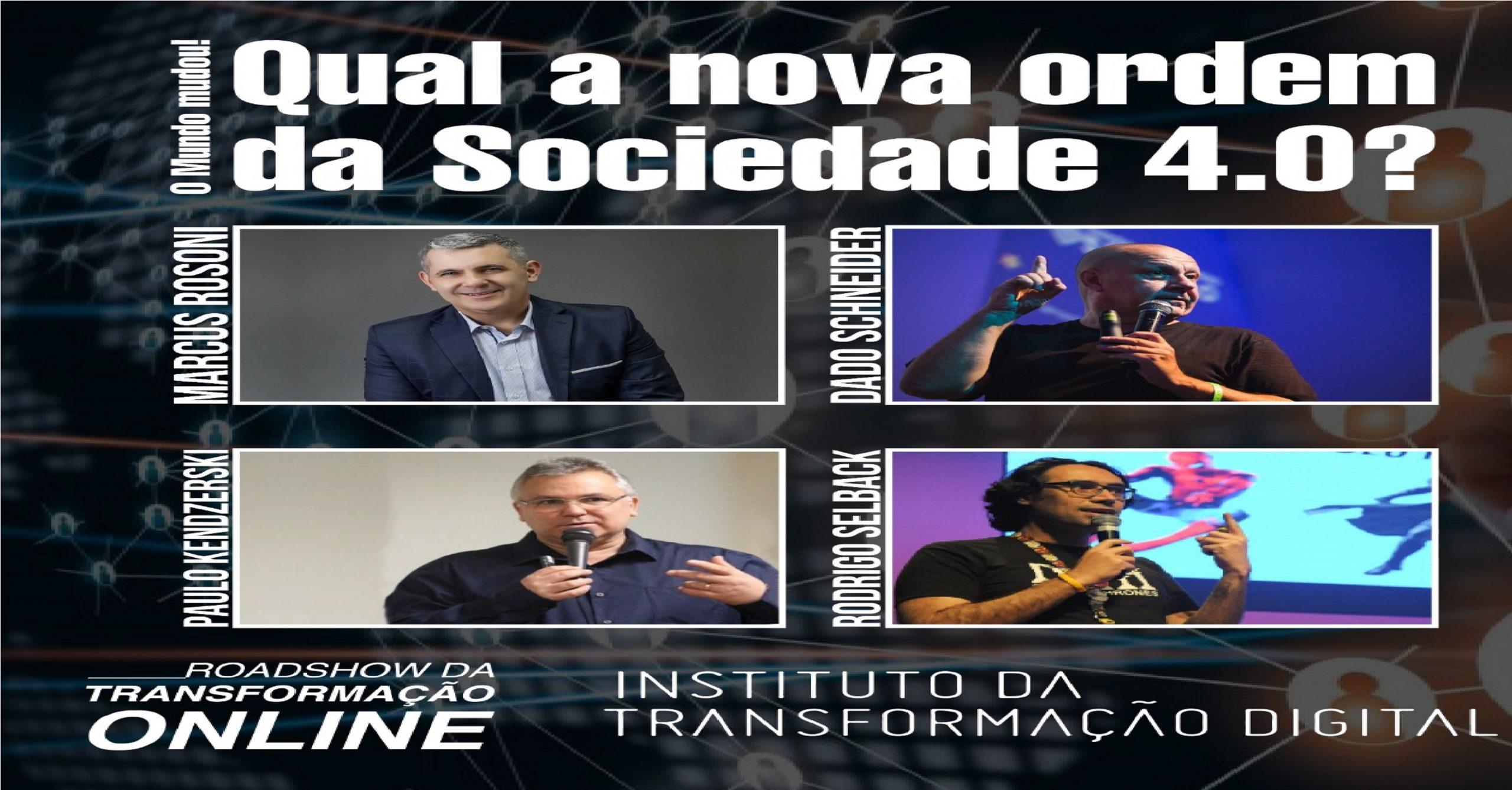 Qual a nova ordem da Sociedade 4.0?