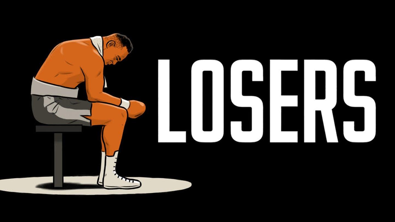 Losers – Os Aprendizados da Derrota