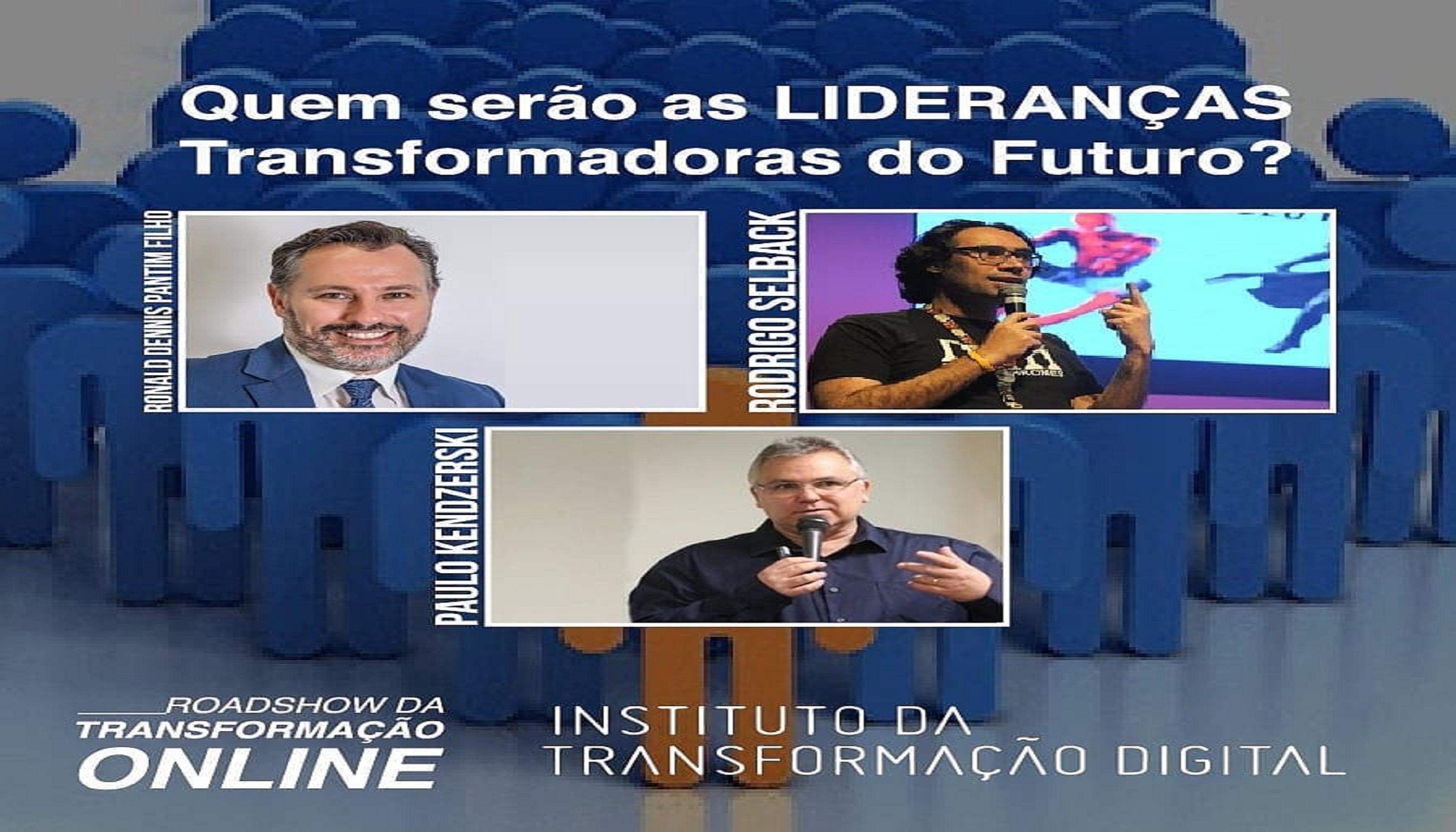Quem serão as Lideranças Transformadoras do Futuro?